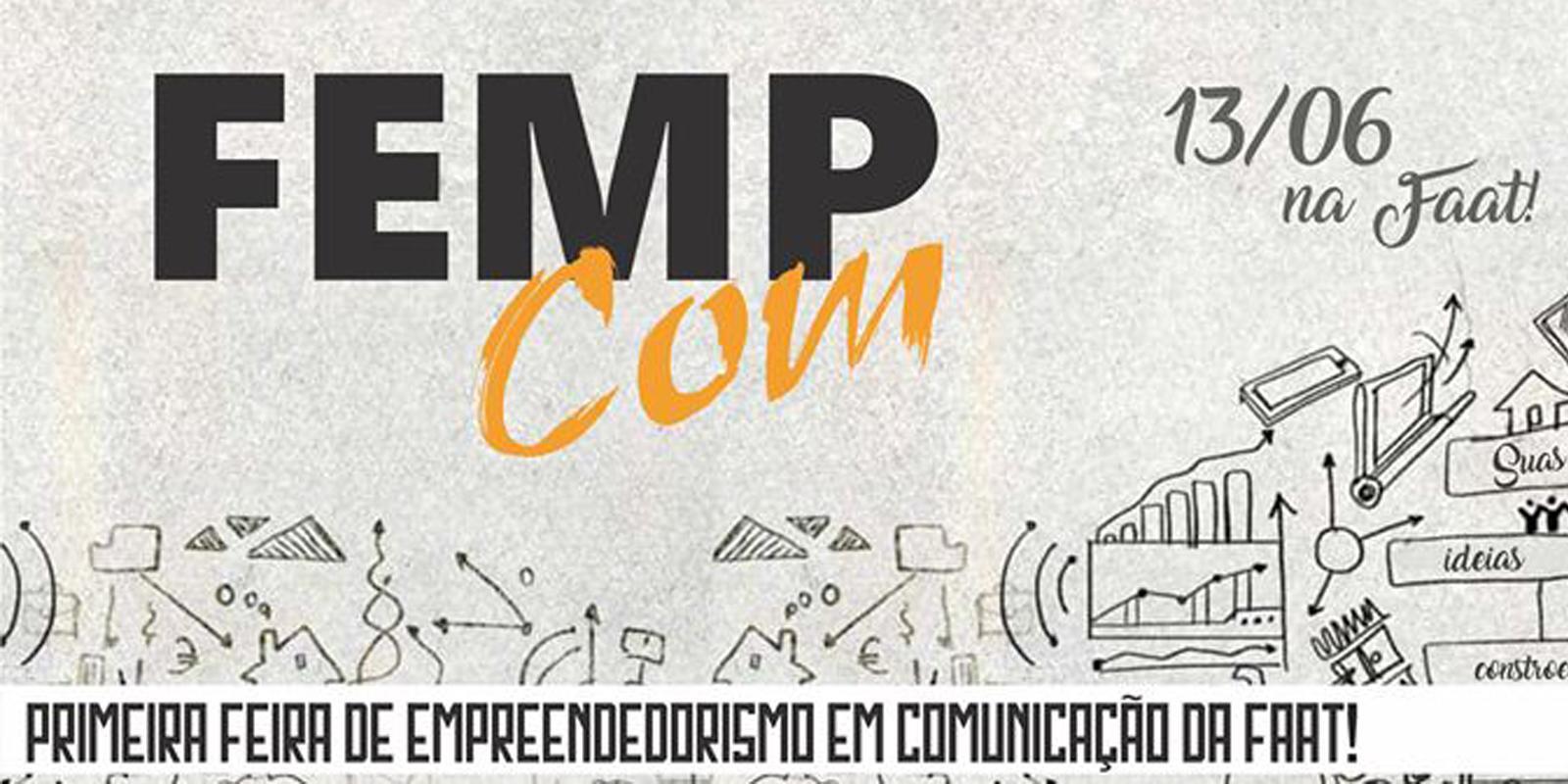 1ª FEMPCOM apresenta ideias inovadoras na área da Comunicação Social
