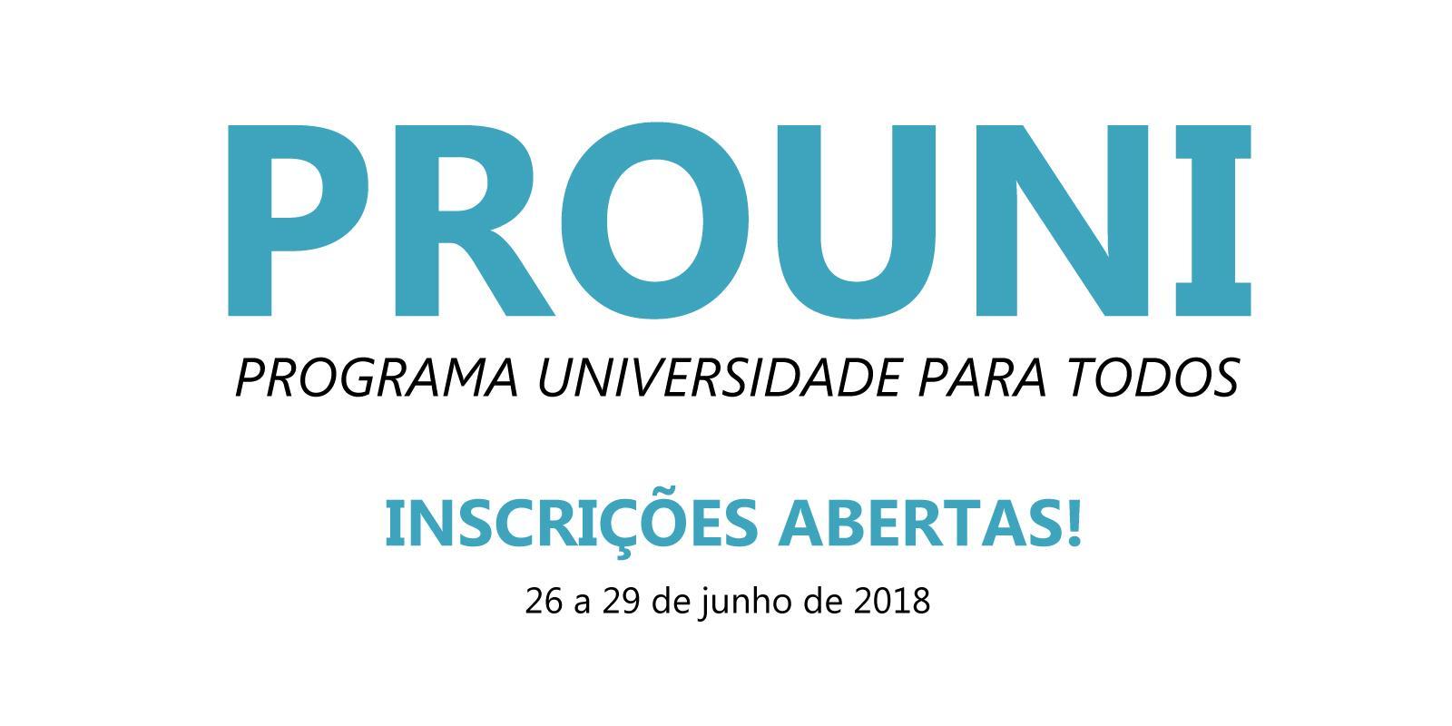 Inscrições para o ProUni 2018 - 2º Semestre