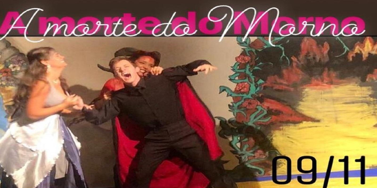 """Grupo Teatro UNIFAAT estreia com a peça """"A Morte do Morno"""""""