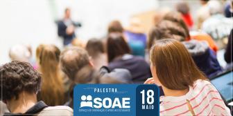 """SOAE promove palestra """"As pessoas são a força da nossa empresa"""""""