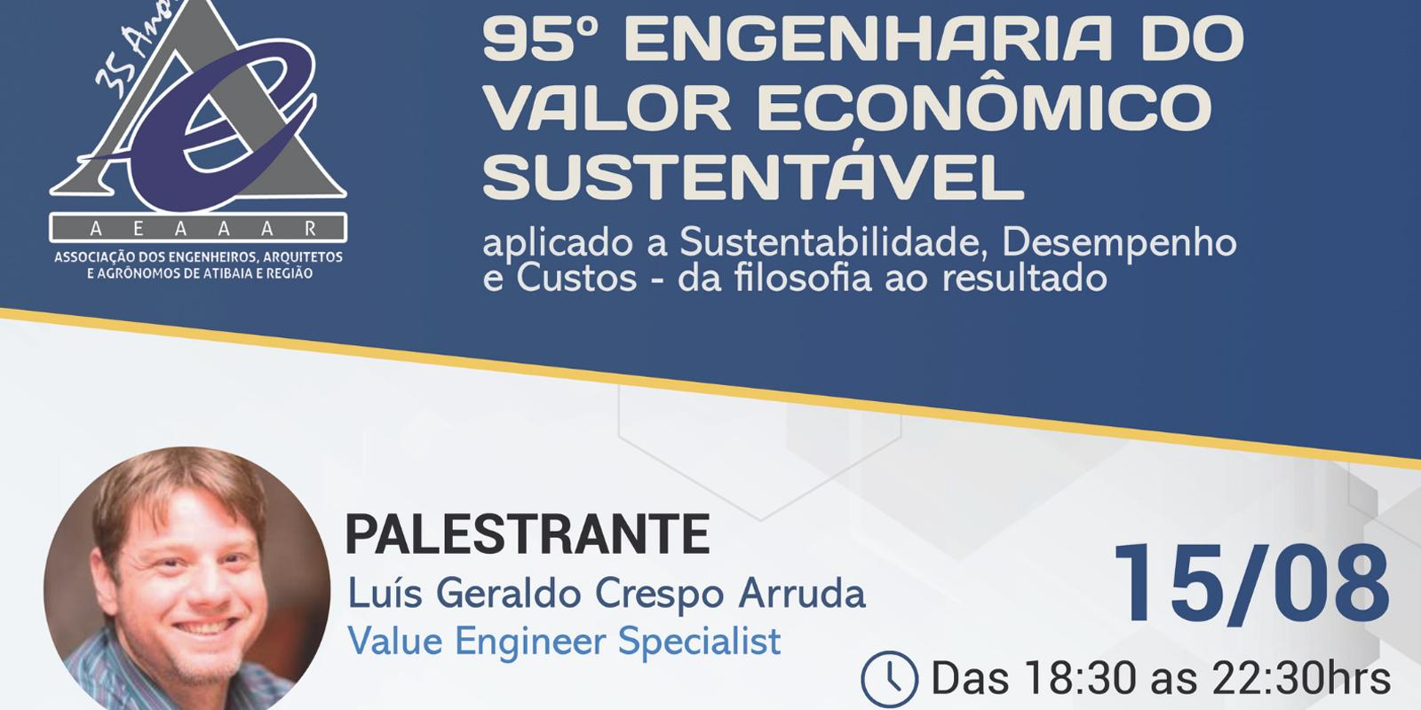 AEAAAR promove palestra 95º Engenharia do Valor Econômico Sustentável