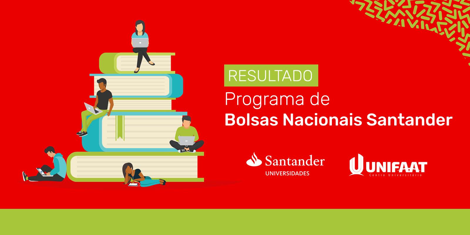 Resultado do processo seletivo do Programa de Bolsas Nacionais Santander 2019