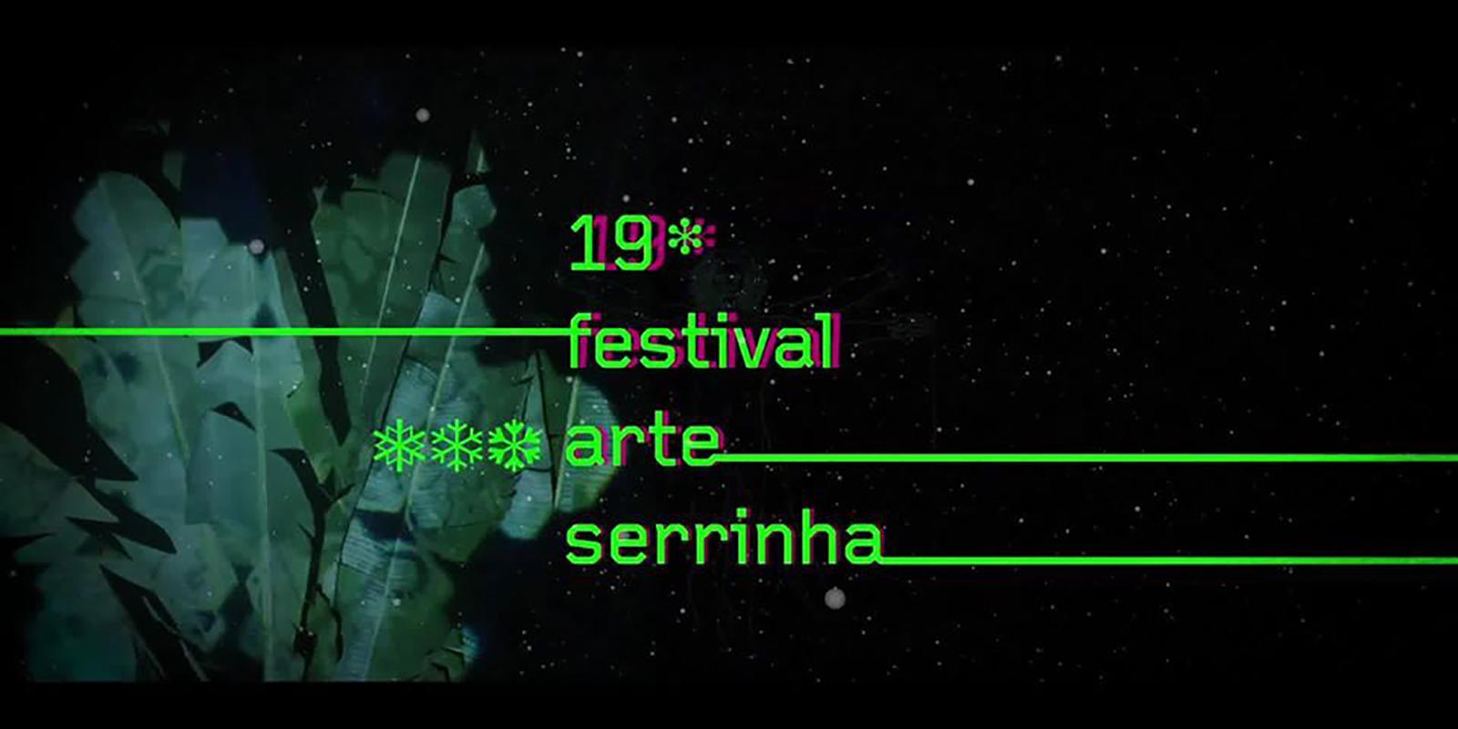 19º. Festival Arte Serrinha já começou!