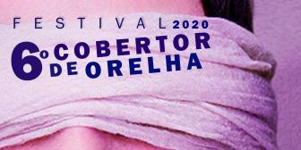 6º Festival Cobertor de Orelha será realizado neste fim de semana em formato virtual