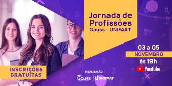 UNIFAAT e Gauss promovem Jornada de Profissões