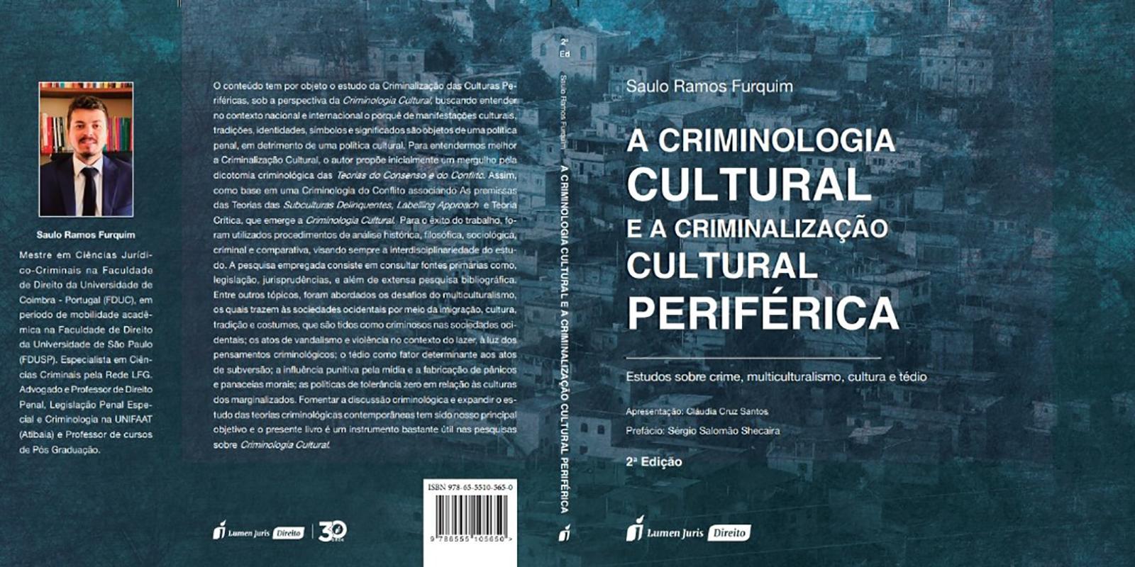 Livro que aborda o tema 'criminologia cultural' ganha segunda edição