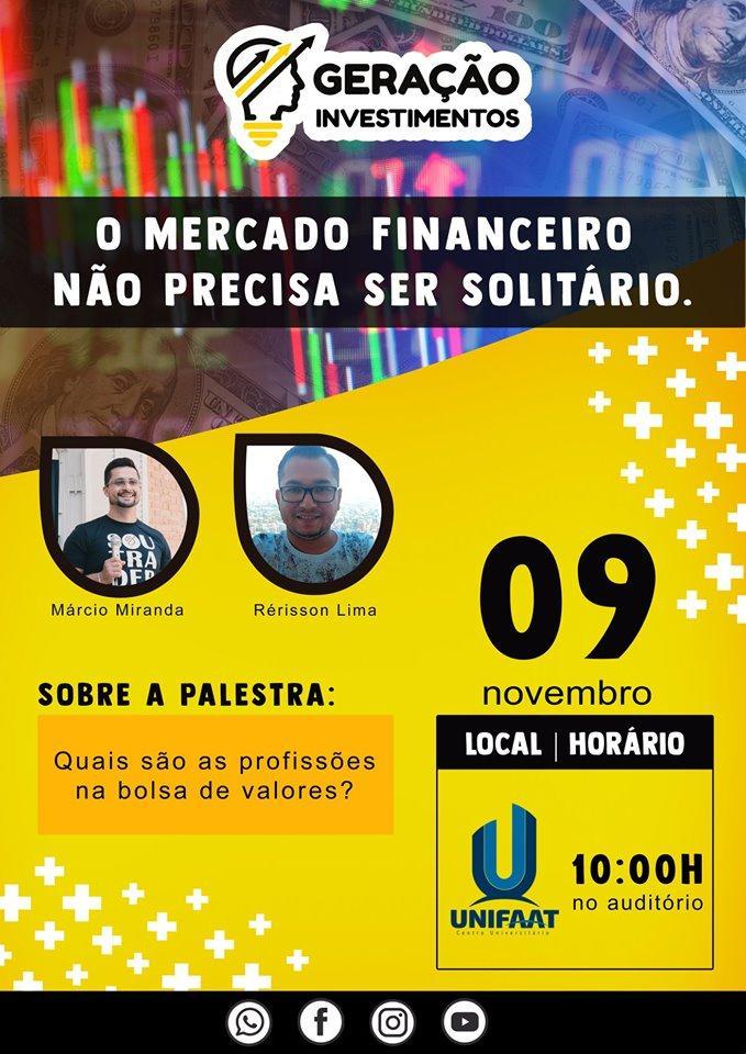 Escola Geração Investimentos realiza palestra sobre mercado financeiro na UNIFAAT